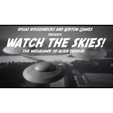EVENT - Watch The Skies! - The Mega Game of Alien Terror - 11th June 2017