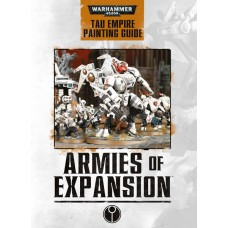 ARMIES OF EXPANSION - PAINTING GUIDE